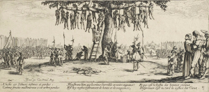 Jacques Callot captured the miseries of the Thirty Years' War.  Here we see a mass hanging